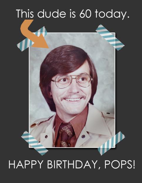 happy birthday pops blog