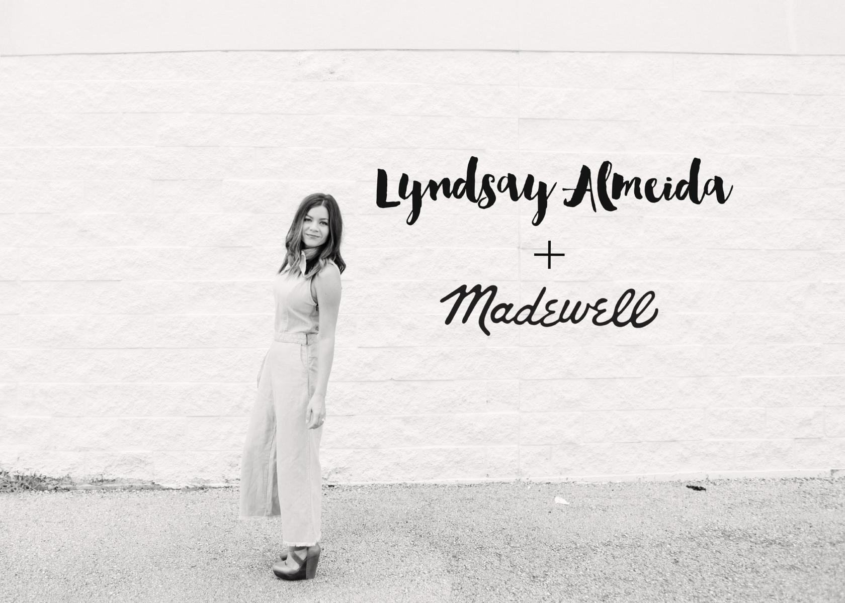 Lyndsay Almeida + Madewell